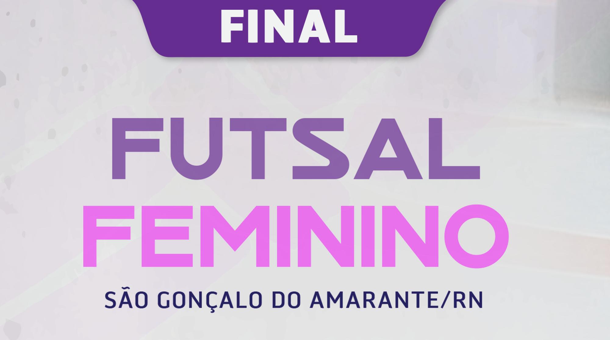 Final do campeonato de futsal feminino acontece neste sábado (9)