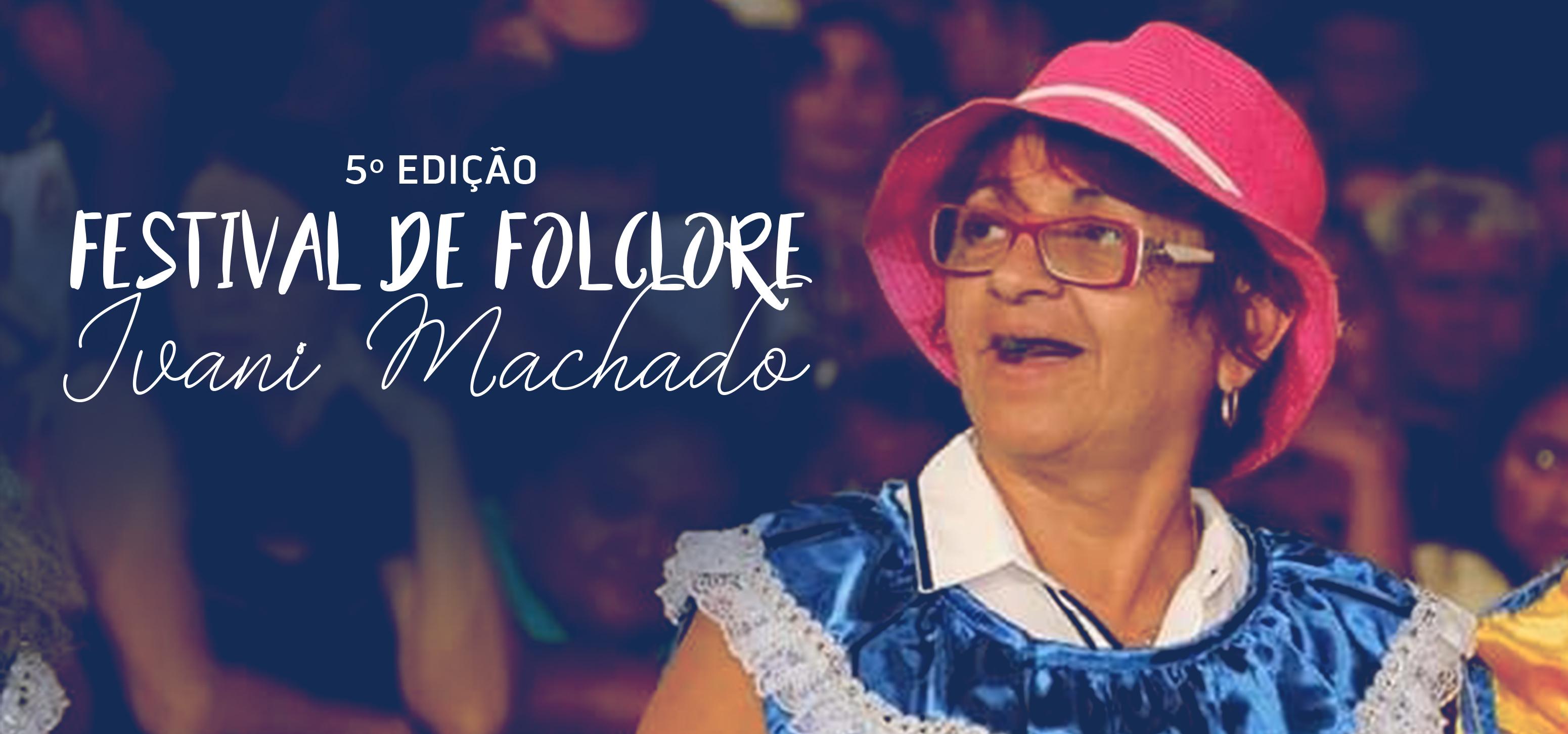Prefeitura Municipal realiza Festival de Folclore nesta quarta-feira (22)