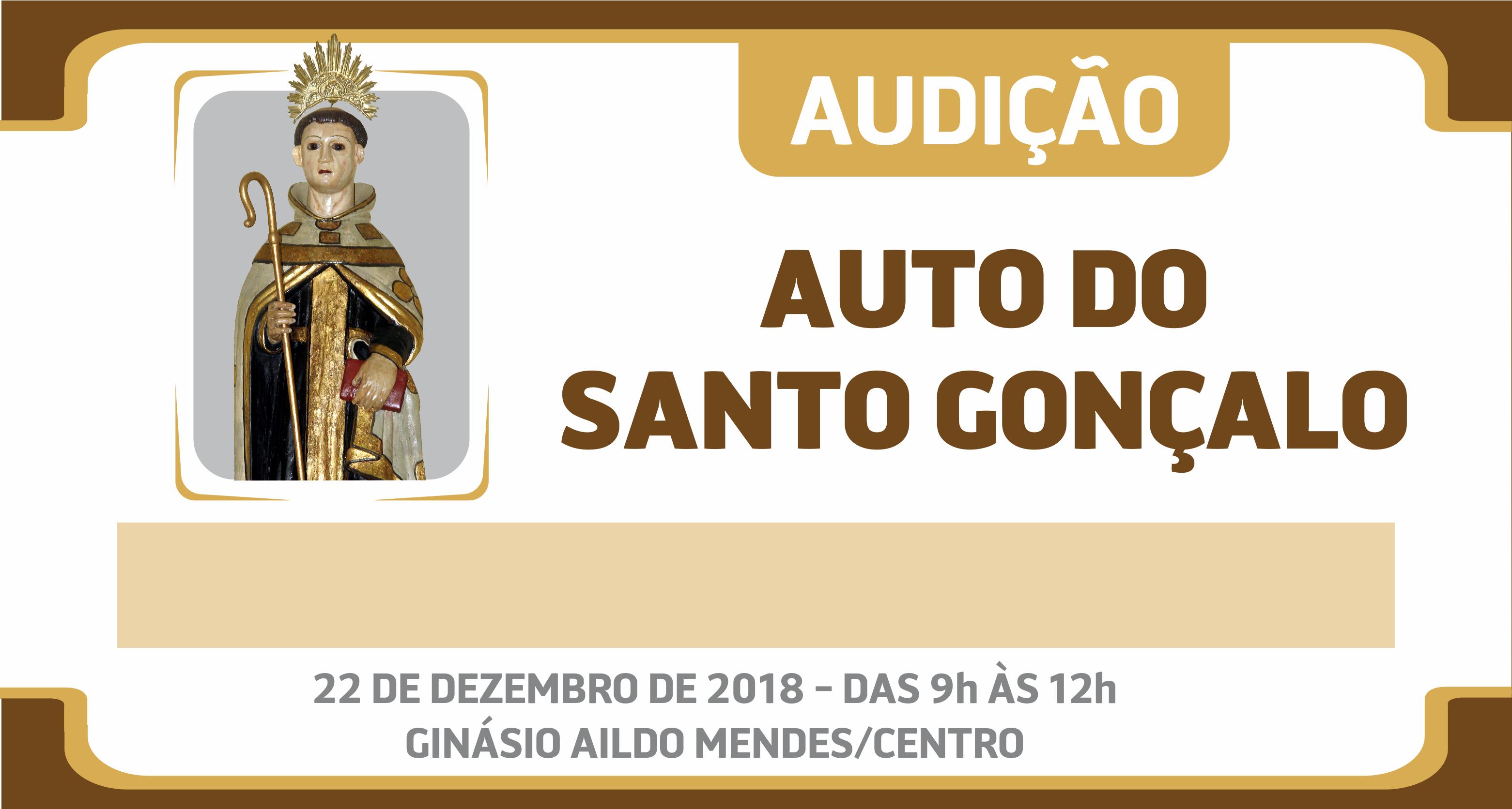 Cultura: Auto do Santo Gonçalo inicia audições no próximo sábado (22)
