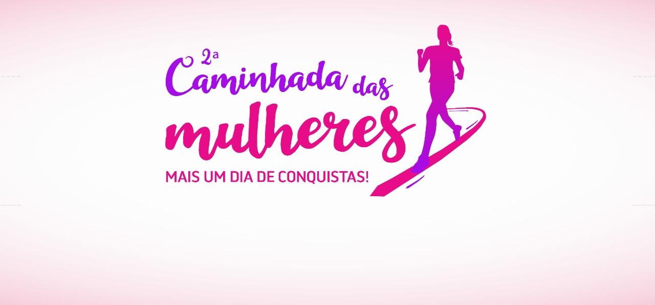 Dia Internacional da Mulher: 2ª caminhada das mulheres acontece nesta sexta-feira (8)